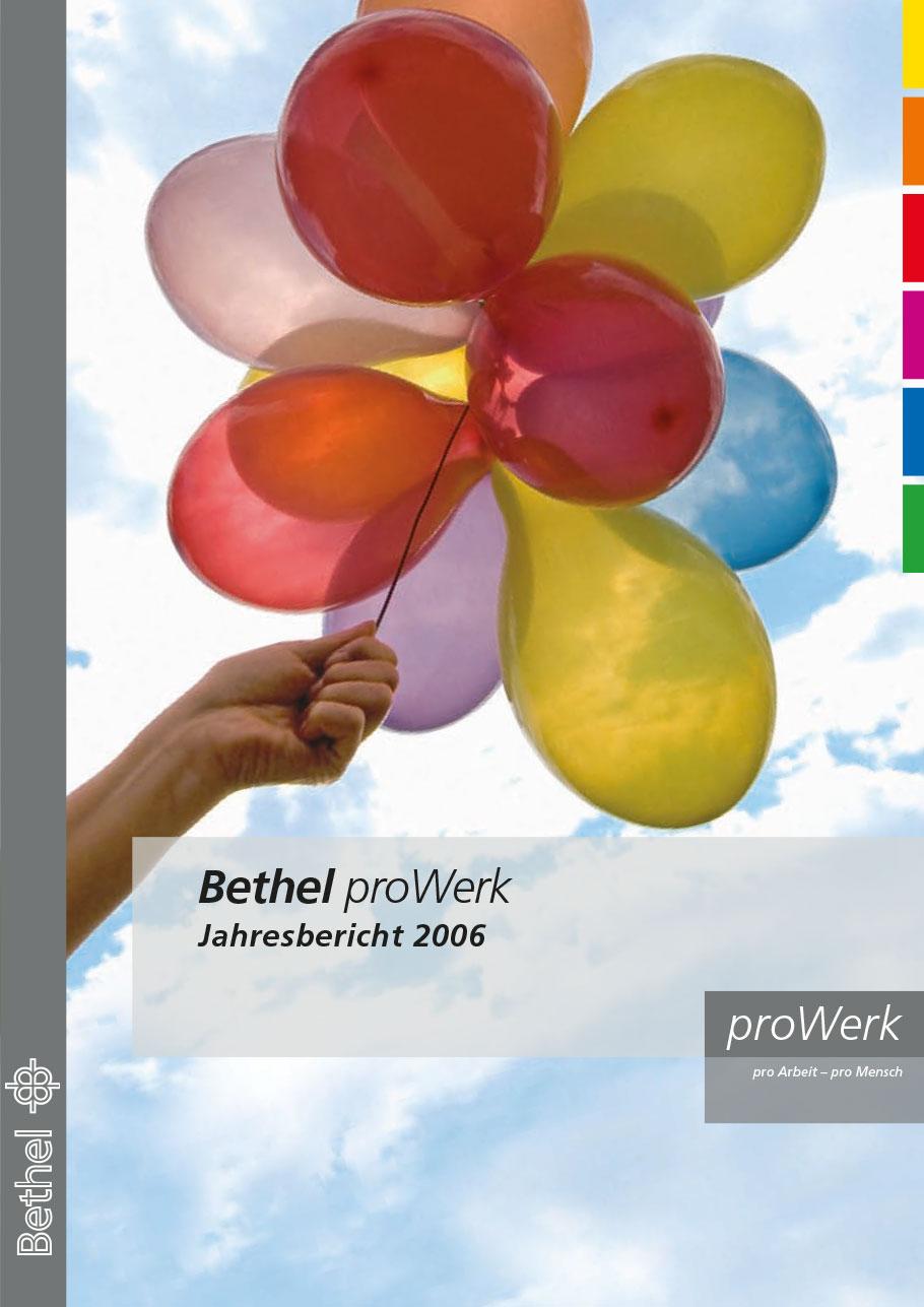 Bethel proWerk Jahresbericht 2006 - Download PDF