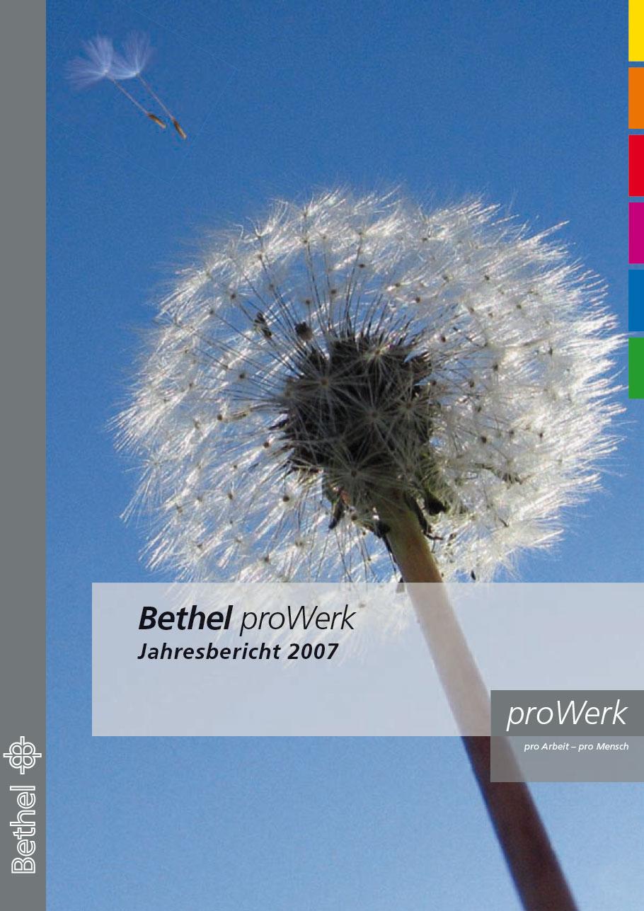 Bethel proWerk Jahresbericht 2007 - Download PDF